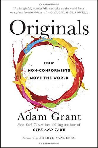 Adam Grant's 'Originals' should be your first pick to read in 2017