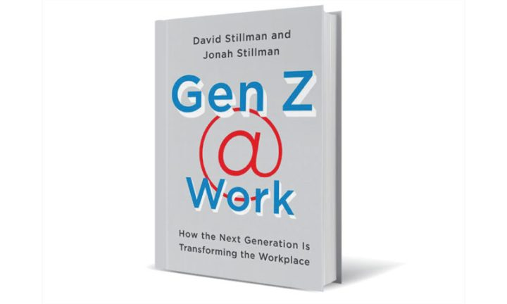 Gen Z @ Work by the Dad-Son Duo David and Jonah Stillman