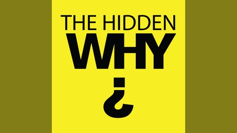 The Hidden Why? Podcast. It is on it's 555th Episode
